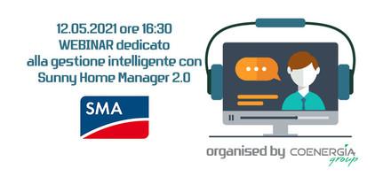 Webinar SMA dedicato alla gestione energetica intelligente con Sunny Home Manager 2.0 del 12 Maggio 2021